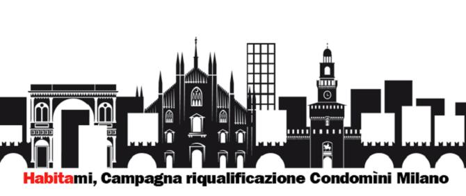 Habitami, la campagna di riqualificazione energetica dei Condomìni di Milano